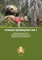 Swedish Chasseur - Svensk Björnjakt nr 1