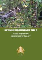 Swedish Chasseur - Svensk Björnjakt nr 2