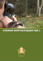 Swedish Chasseur - Dovviltsjakt nr 1