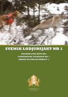 Swedish Chasseur - Svensk Lodjursjakt Nr 1