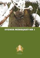 Swedish Chasseur - Svensk Mårdjakt nr 1