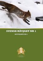 Swedish Chasseur - Svensk Rävjakt nr 1