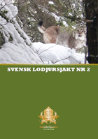 Swedish Chasseur - Svensk Lodjursjakt Nr 2